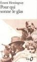 Pour qui sonne le glas - Ernest Hemingway